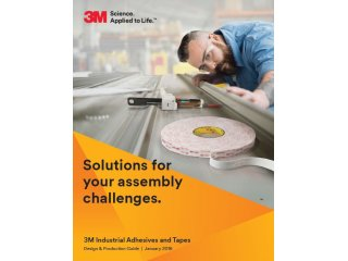 3M Adhesive and Tape Solutions Design Guide